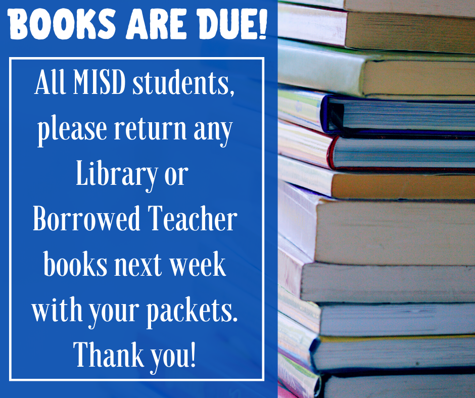 MISD Books are due