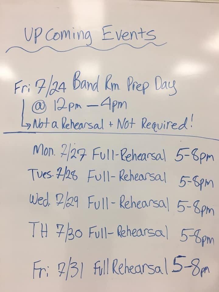 Marching Rehearsal Schedule for the week of 7/27